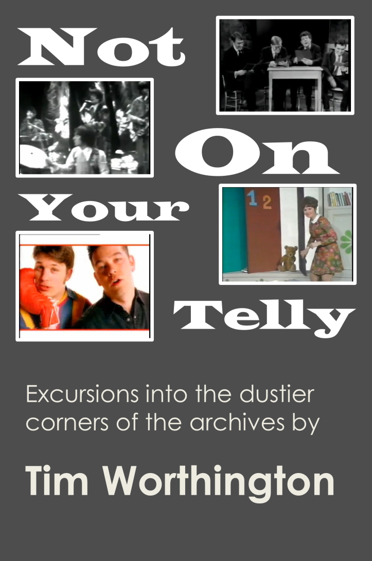 Not On Your Telly by Tim Worthington.
