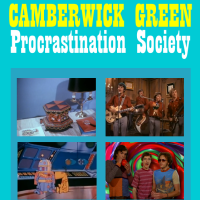 The Camberwick Green Procrastination Society