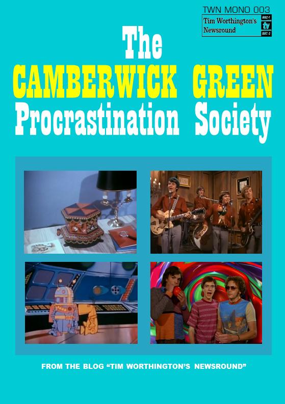 The Camberwick Green Procrastination Society by Tim Worthington