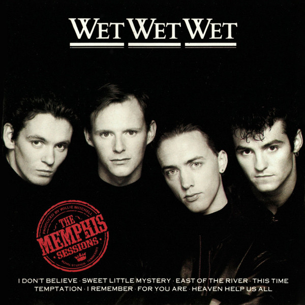The Memphis Sessions by Wet Wet Wet, as discussed by Tim Worthington and Jem Roberts in Looks Unfamiliar.
