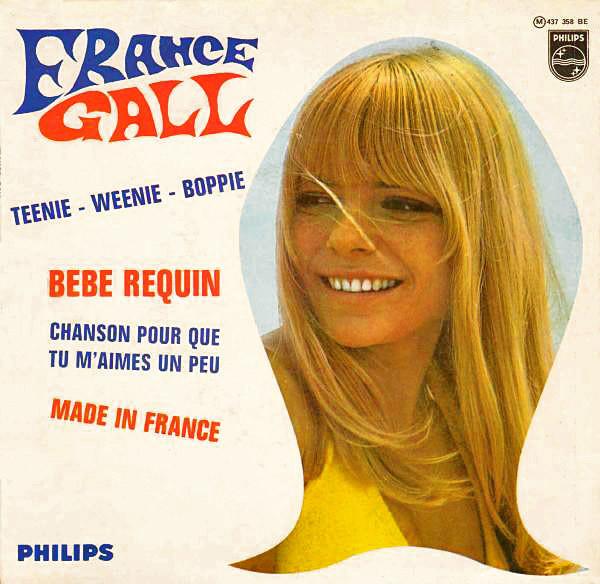 Teenie Weenie Boppie EP by France Gall (Philips, 1967)..