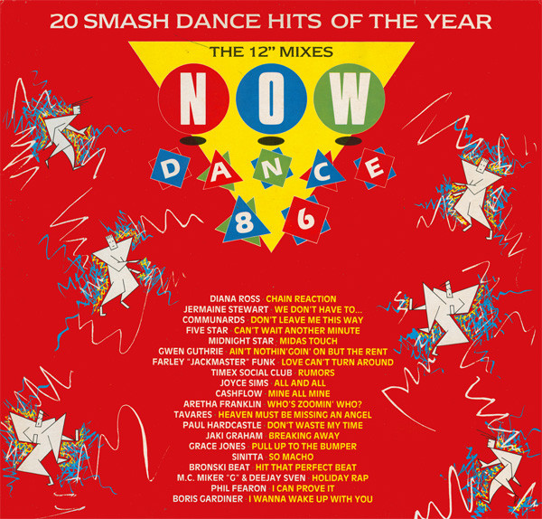 Now Dance (EMI/Virgin, 1986), the follow-up to Now Dance (EMI/Virgin, 1985), the first ever Now That's What I Call Music! spinoff.