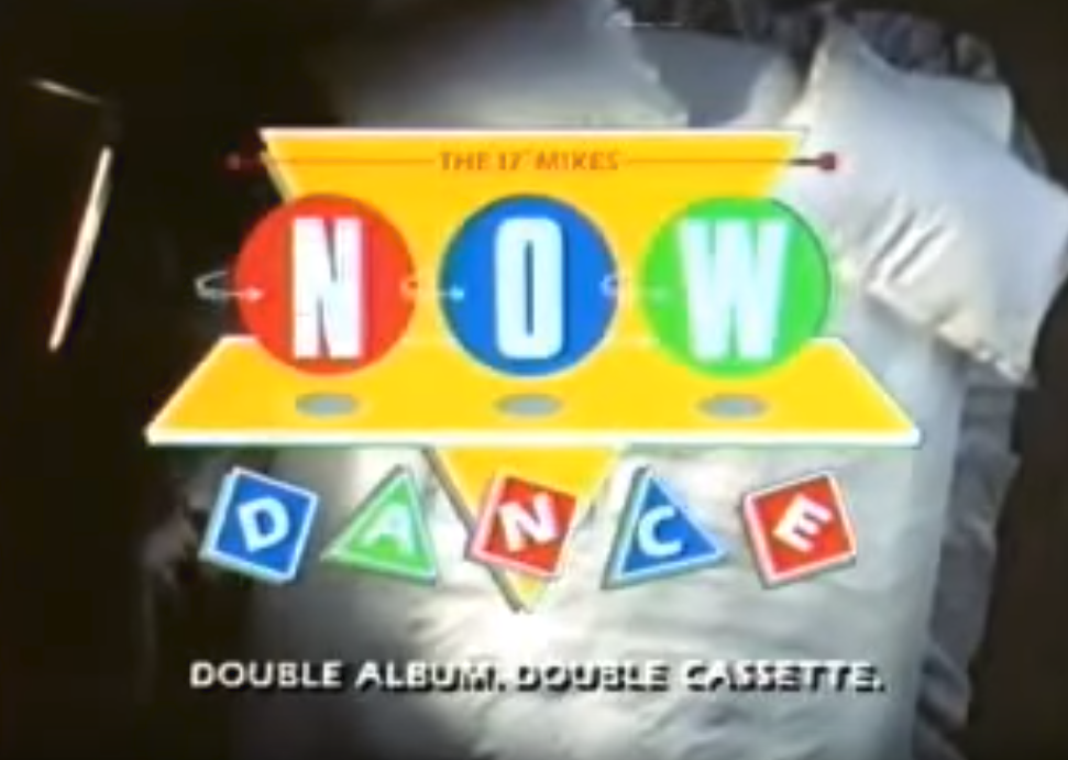 Television advert for Now Dance (EMI/Virgin, 1985).