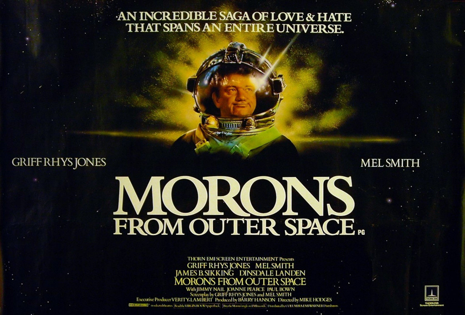 Morons From Outer Space (1985).