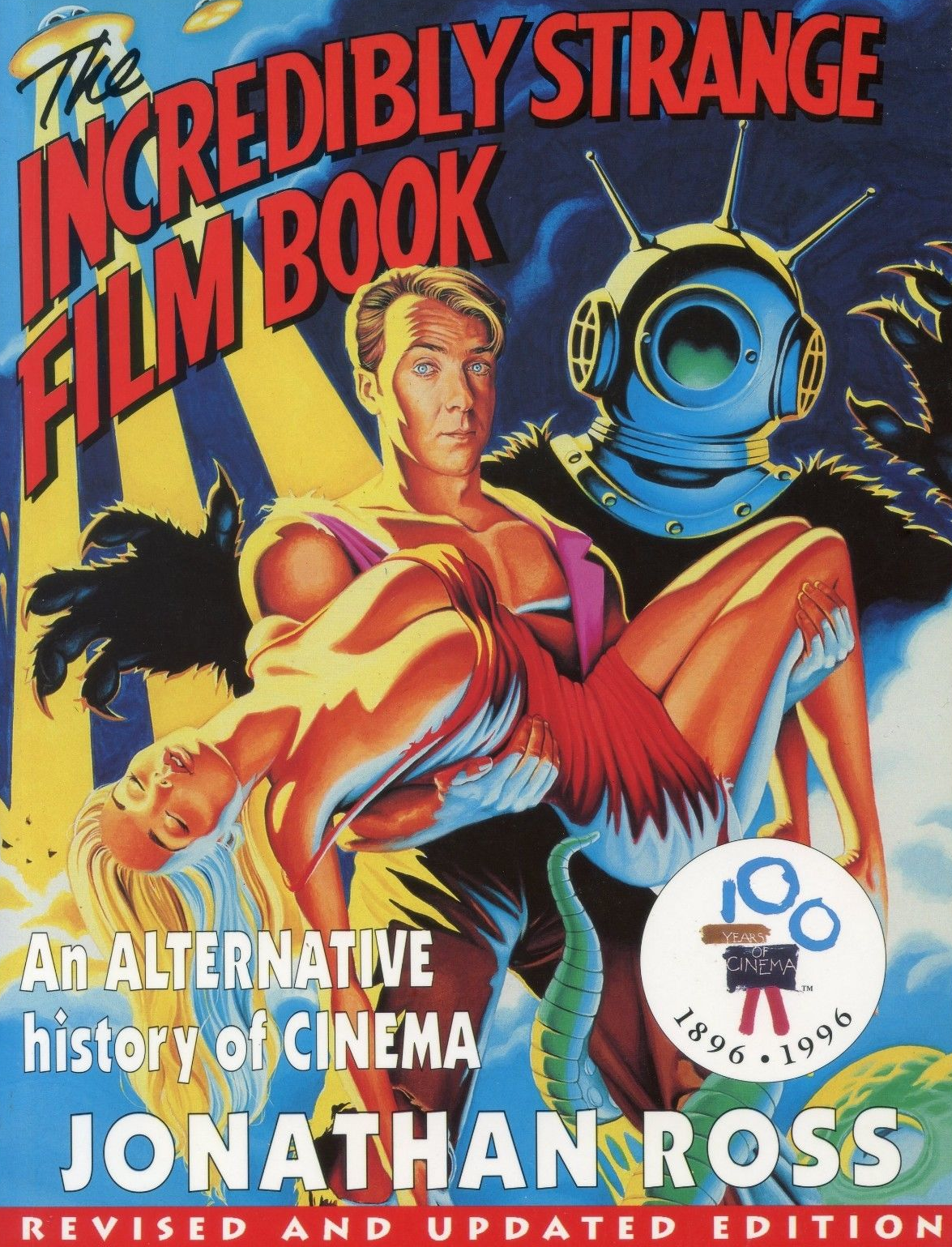The Incredibly Strange Film Book by Jonathan Ross (Simon & Schuster, 1993).
