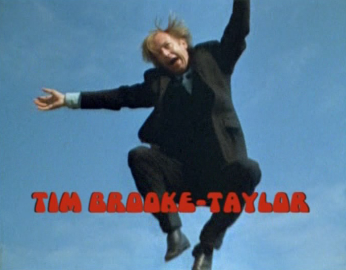 Tim Brooke-Taylor in The Goodies (BBC2, 1970-80, LWT 1981-82).