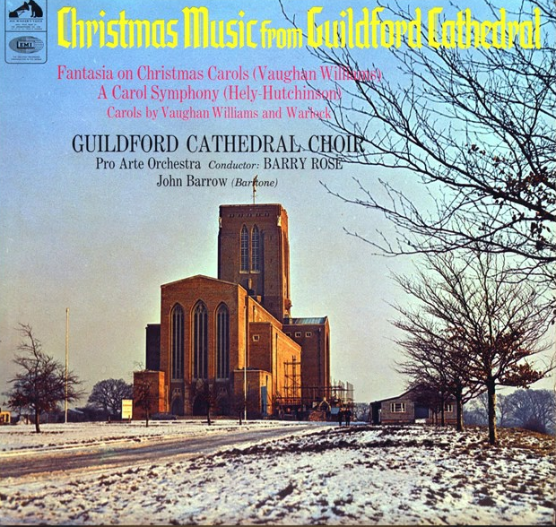 Christmas Music From Guildford Cathedral by The Pro Arte Orchestra conducted by Barry Rose (HMV, 1966)..