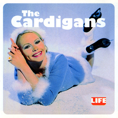 Life by The Cardigans.