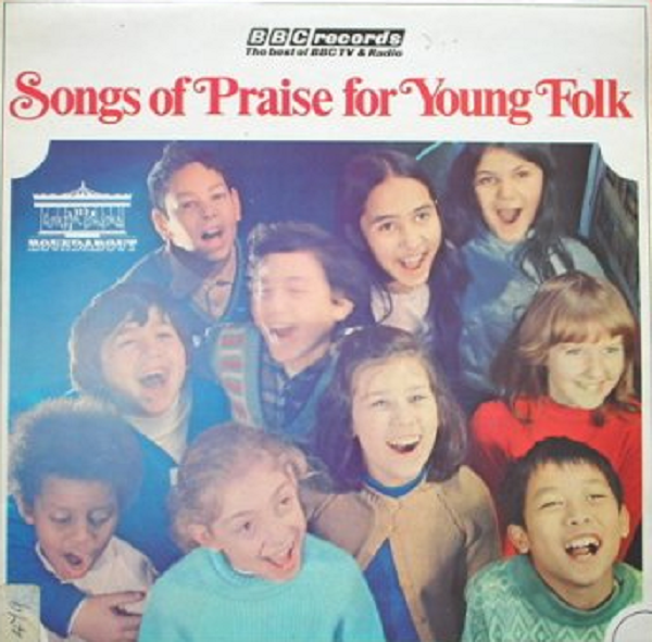 Songs Of Praise For Young Folk, BBC Records And Tapes RBT21.