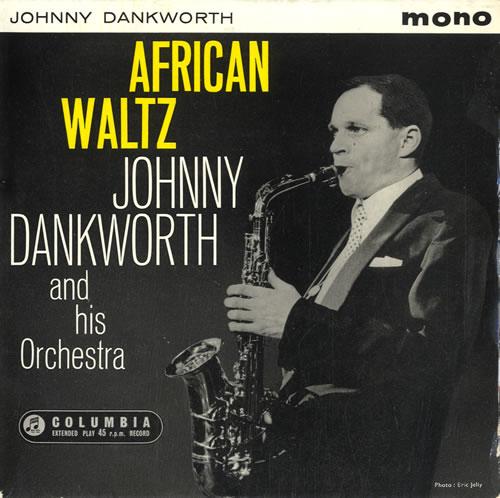 African Waltz by Johnny Dankworth.