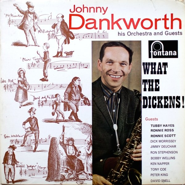 What The Dickens! by Johnny Dankworth.
