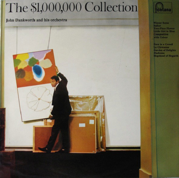 The $1,000,000 Collection by John Dankworth And His Orchestra (Fontana, 1967)