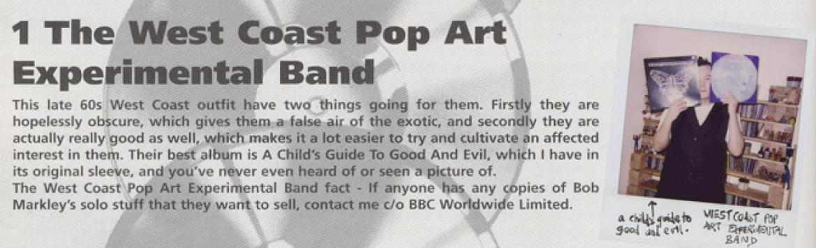 Stewart Lee on The West Coast Pop Art Experimental Band, from Fist Of Fun (BBC Books, 1995).