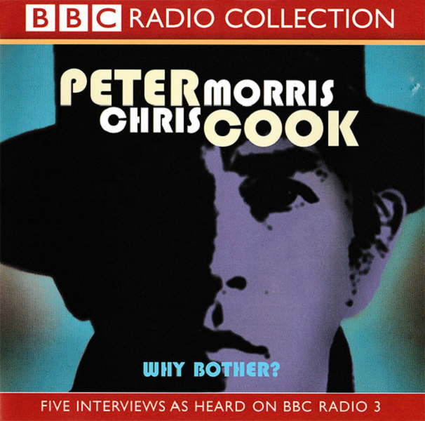 Why Bother? by Chris Morris and Peter Cook (BBC Radio 3, 1994) - listen to Tim Worthington and Garreth F. Hirons talking about it in Looks Unfamiliar.