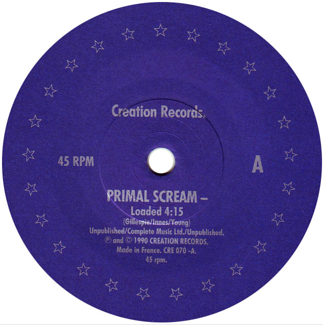 Loaded by Primal Scream - single label.