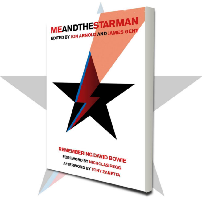 Me And The Starman - an anthology of writing about David Bowie.