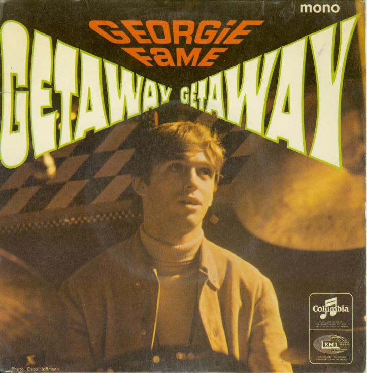 Get Away by Georgie Fame (Columbia, 1966).