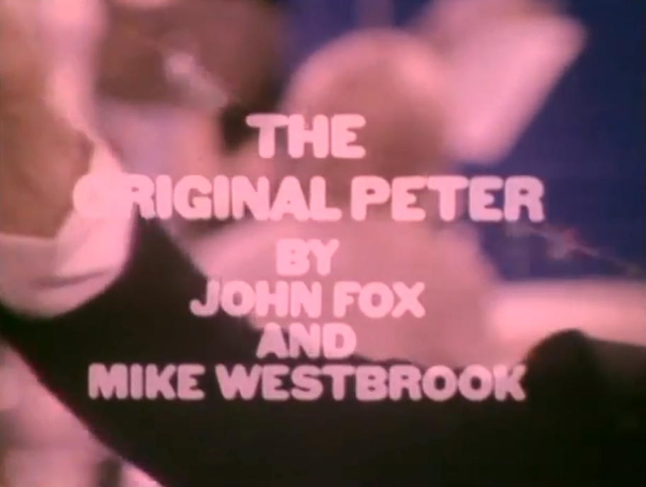 The Original Peter (BBC2. 1970).
