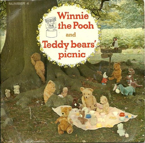 Winnie The Pooh and Teddy Bear's Picnic by Kenneth Connor and Cheryl Kennedy/Jim Dale (Music For Pleasure, 1969).