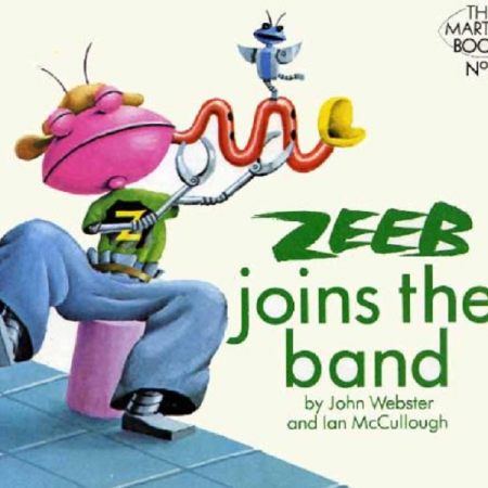 Zeeb Joins The Band by John Webster and Ian McCullough (Golden Acorn Books, 1979), as discussed by Tim Worthington and musician Paul Abbott in Looks Unfamiliar.