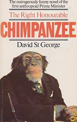 The Right Honourable Chimpanzee by 'David St. George' (Georgi Markov) (Martin Secker & Warburg, 1978).