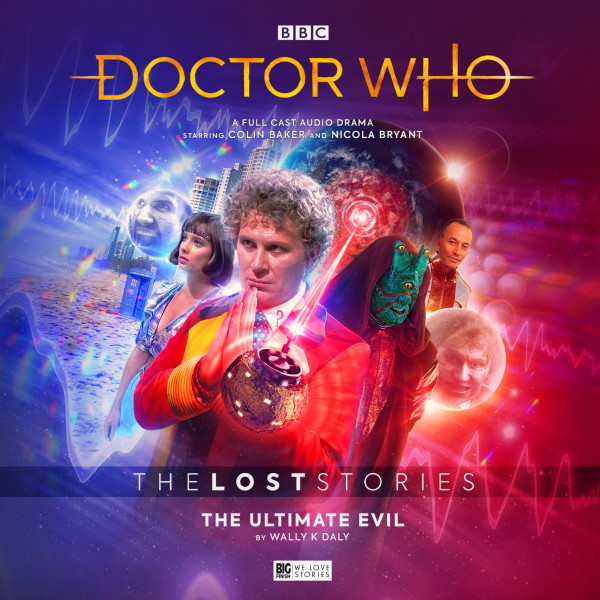 Doctor Who: The Lost Stories - The Ultimate Evil from Big Finish (2019).