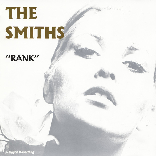 The Smiths - Rank (Rough Trade, 1988).