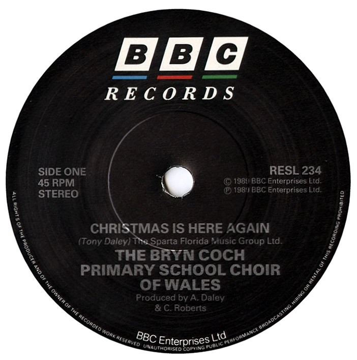 Christmas Is Here Again by The Bryn Coch Primary School Of Wales (BBC Records And Tapes RESL234, 1989).