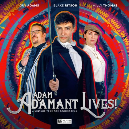 Adam Adamant Lives! - A Vintage Year For Scoundrels (Big Finish, 2020)