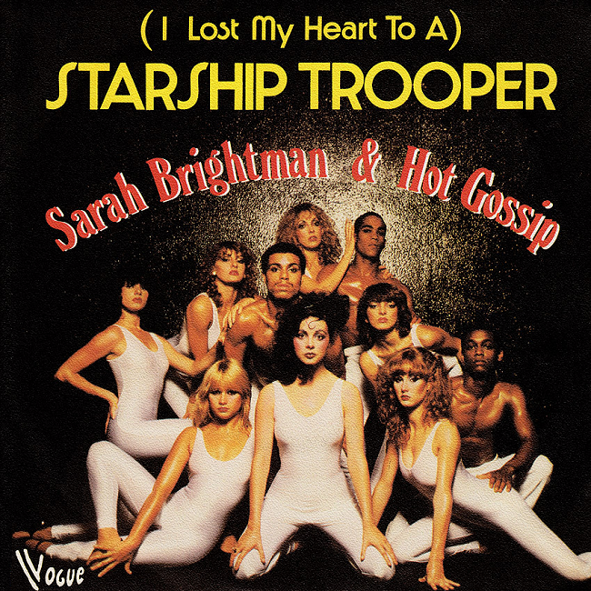 (I Lost My Heart To A) Starship Trooper by Sarah Brightman And Hot Gossip (Ariola Hansa, 1978).