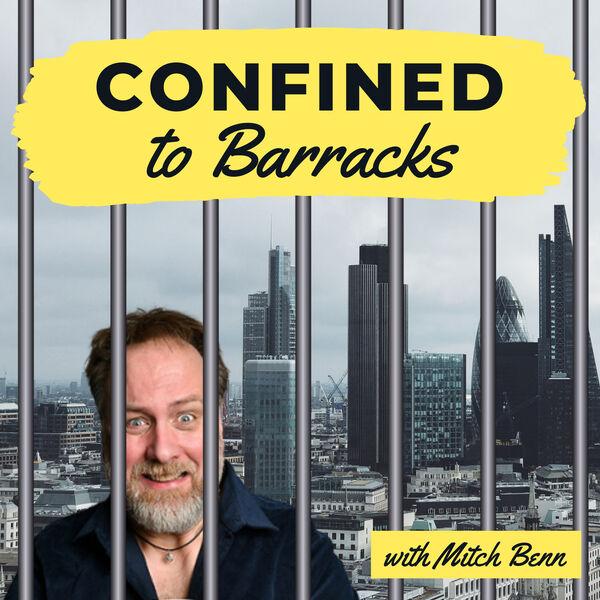 Confined To Barracks With Mitch Benn: Tim Worthington