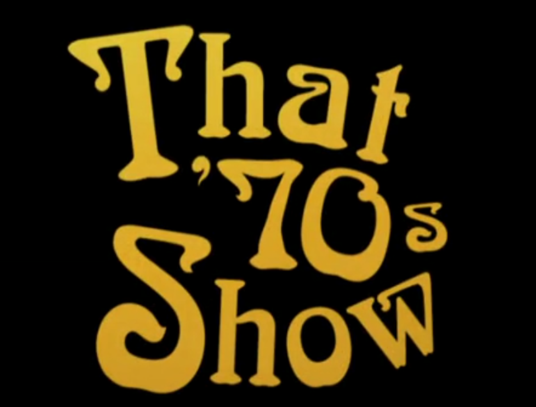 That '70s Show - That '70s Pilot (Fox/Carsey-Werner, 1998).