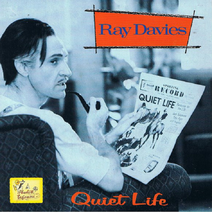 Ray Davies - Quiet Life (from the Absolute Beginners soundtrack) (Virgin, 1986).