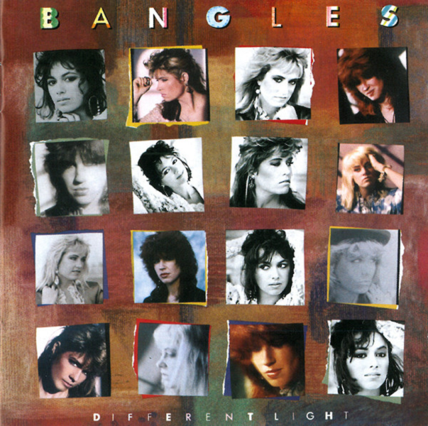 The Bangles - Different Light (Columbia, 1986).