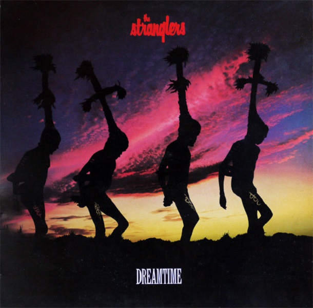 The Stranglers - Dreamtime (Epic, 1986).