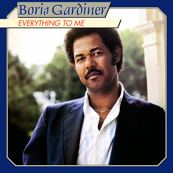 Boris Gardiner - Everything To Me (Revue, 1986).