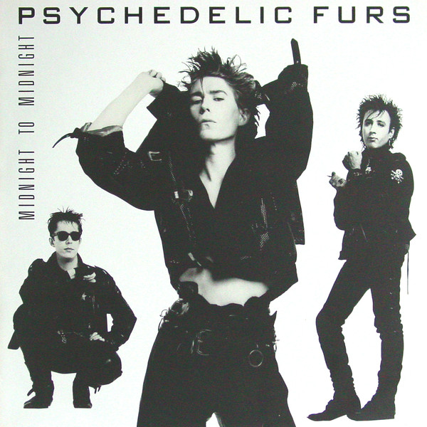 The Psychedelic Furs - Midnight To Midnight (Columbia, 1986).