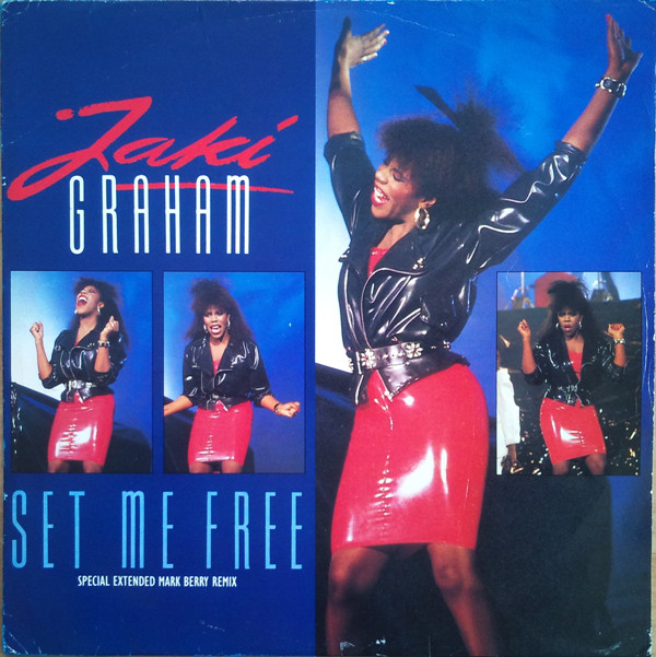 Jaki Graham - Set Me Free (EMI, 1986).