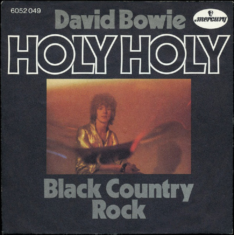 David Bowie - Holy Holy (Mercury, 1971) - listen to Tim Worthington talking to Arsalan Mohammad about Bowie's lost single in Album To Album,