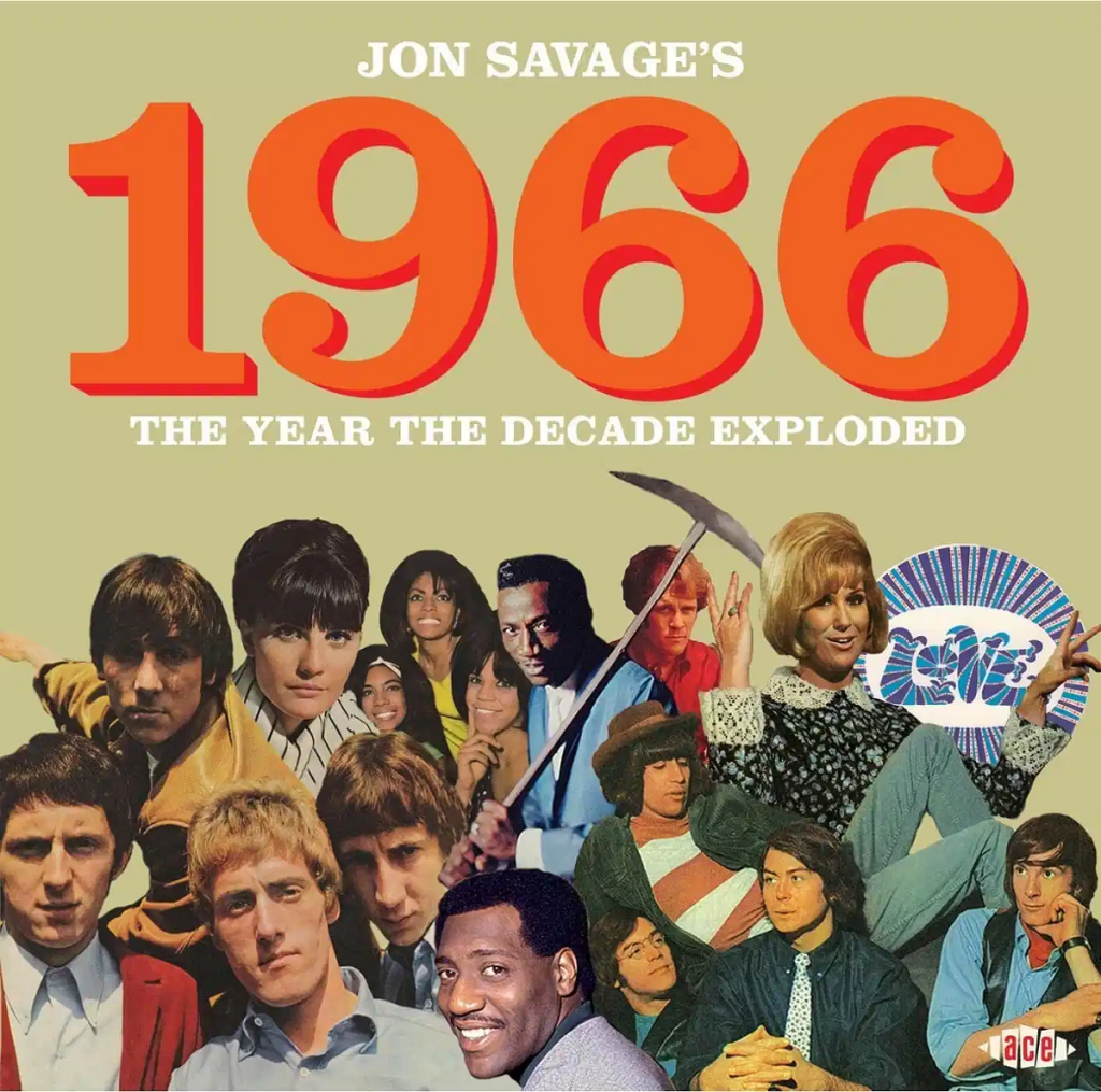 1966 - The Year The Decade Exploded by Jon Savage (Faber & Faber, 2015).