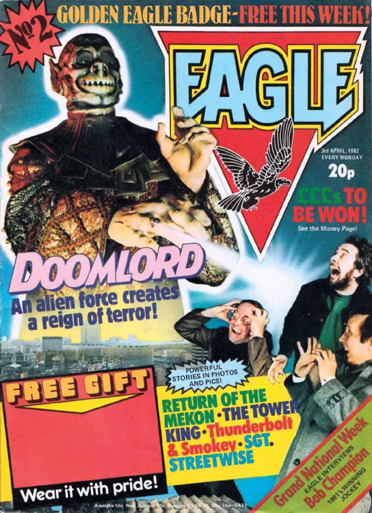 Doomlord on the cover of Issue 2 of Eagle (IPC, 1982) - listen to Martin Ruddock and Tim Worthington talking about it in Looks Unfamiliar.