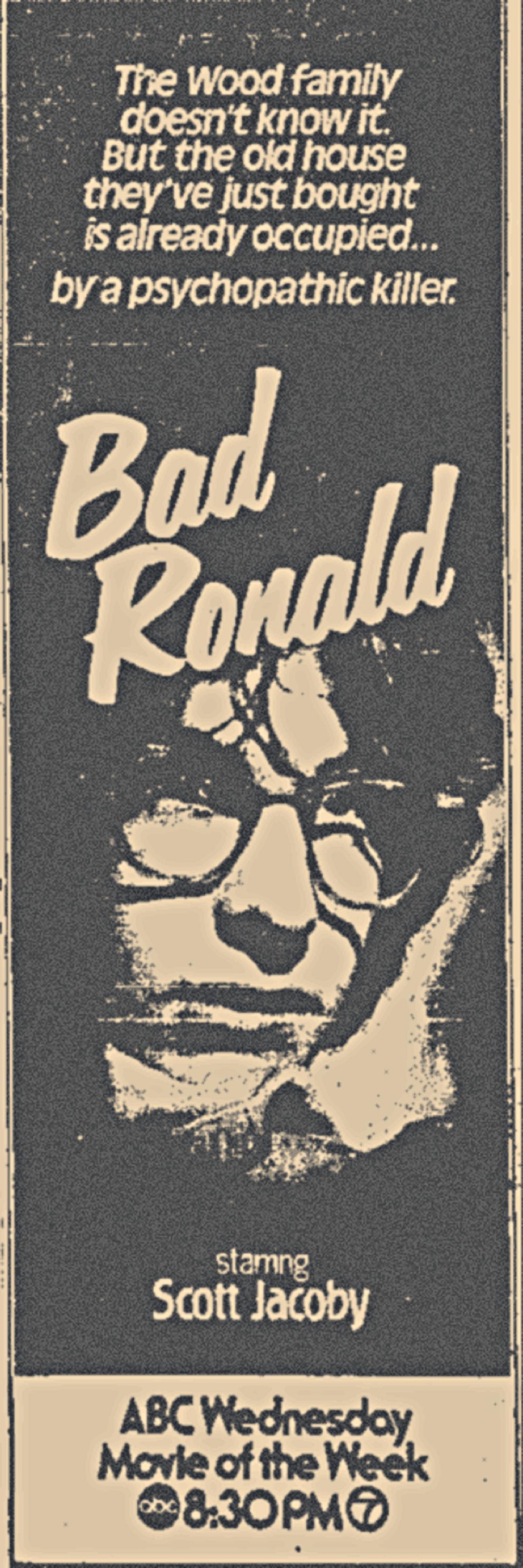 Bad Ronald (ABC, 1974).