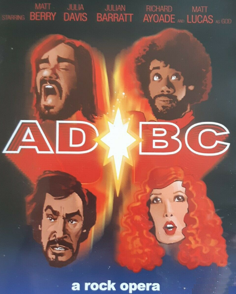 AD/BC: A Rock Opera (BBC Three, 2004) - listen to Sophie Davies and Tim Worthington talking about it in Looks Unfamiliar.