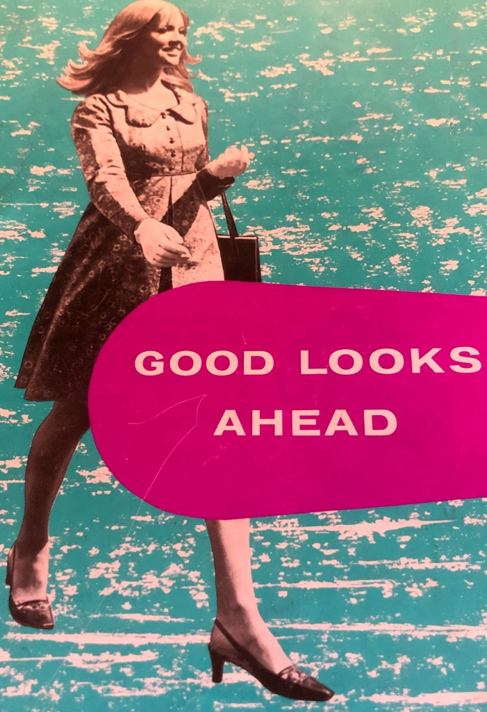The Dairy Marketing Board 'Good Looks Ahead' booklet (1967) - listen to Samira Ahmed and Tim Worthington talking about it in Looks Unfamiliar